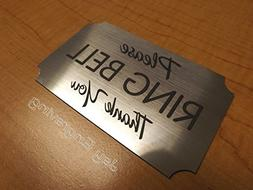 Engraved ~ Please Ring Bell ~ 3x5 Brushed Silver Door Sign |