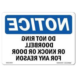 OSHA Notice - Do Not Ring Doorbell Or Knock On Door For Sign